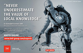 Surround yourself with experts, Sir Ranulph Fiennes and TMF Group.